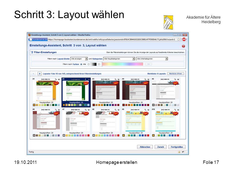 Akademie für Ältere Heidelberg 19.10.2011Homepage erstellenFolie 17 Schritt 3: Layout wählen