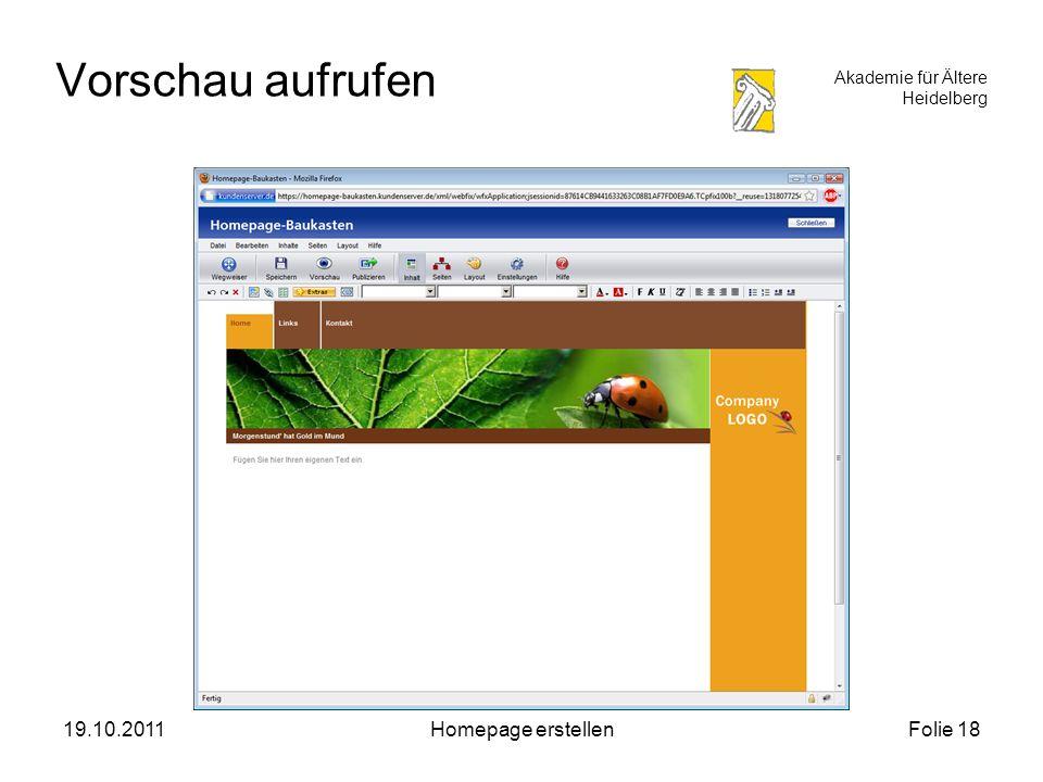 Akademie für Ältere Heidelberg 19.10.2011Homepage erstellenFolie 18 Vorschau aufrufen