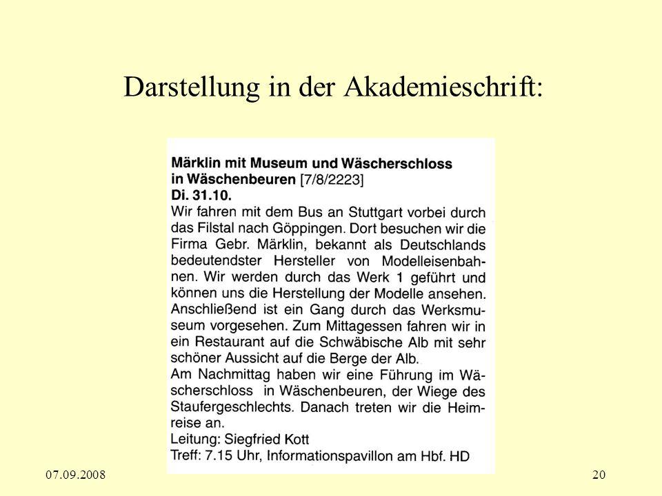 07.09.200820 Darstellung in der Akademieschrift: