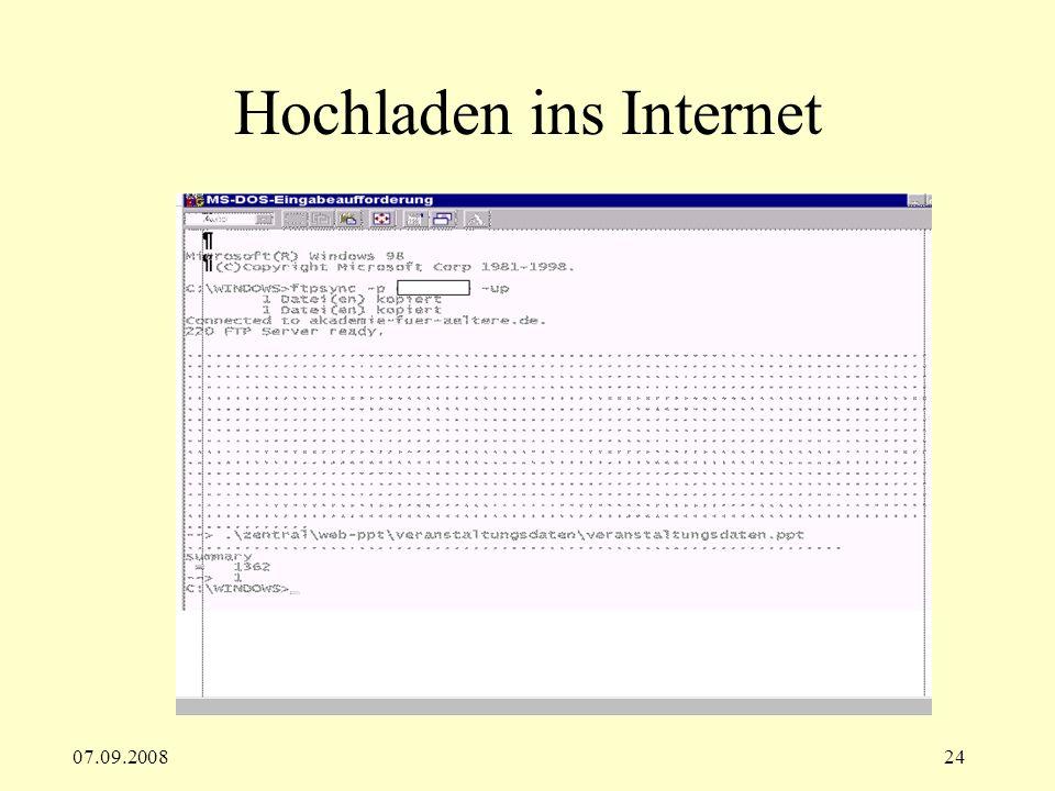 07.09.200824 Hochladen ins Internet
