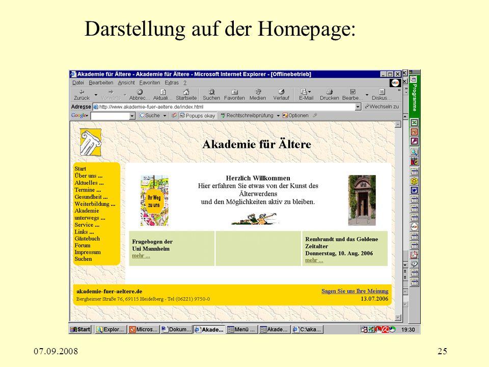 07.09.200825 Darstellung auf der Homepage: