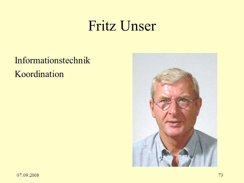 07.09.200873 Fritz Unser Informationstechnik Koordination