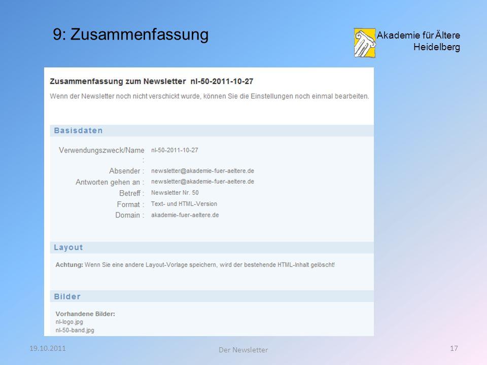 19.10.201116 Der Newsletter Akademie für Ältere Heidelberg 8: Statistik zum Versand des Newsletters: