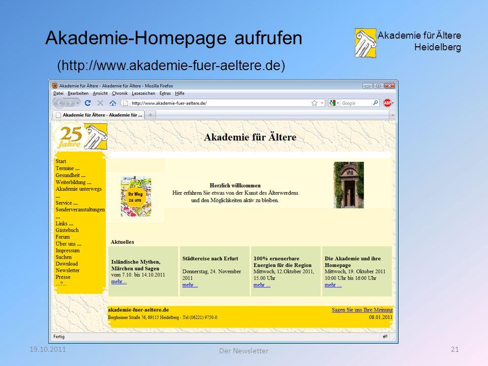 19.10.201120 Der Newsletter Newsletter bestellen (abonnieren)