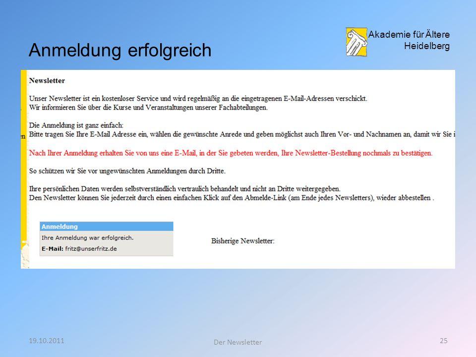 19.10.201124 Der Newsletter Akademie für Ältere Heidelberg ausgefülltes Formular absenden