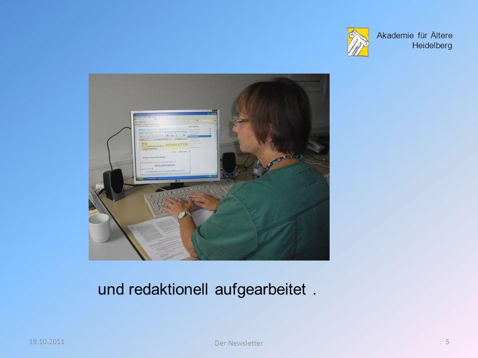 19.10.20114 Der Newsletter Akademie Unterwegs Fachleiterin/Referent Die Daten werden an die Redaktion weitergeleitet, Akademie für Ältere Heidelberg V