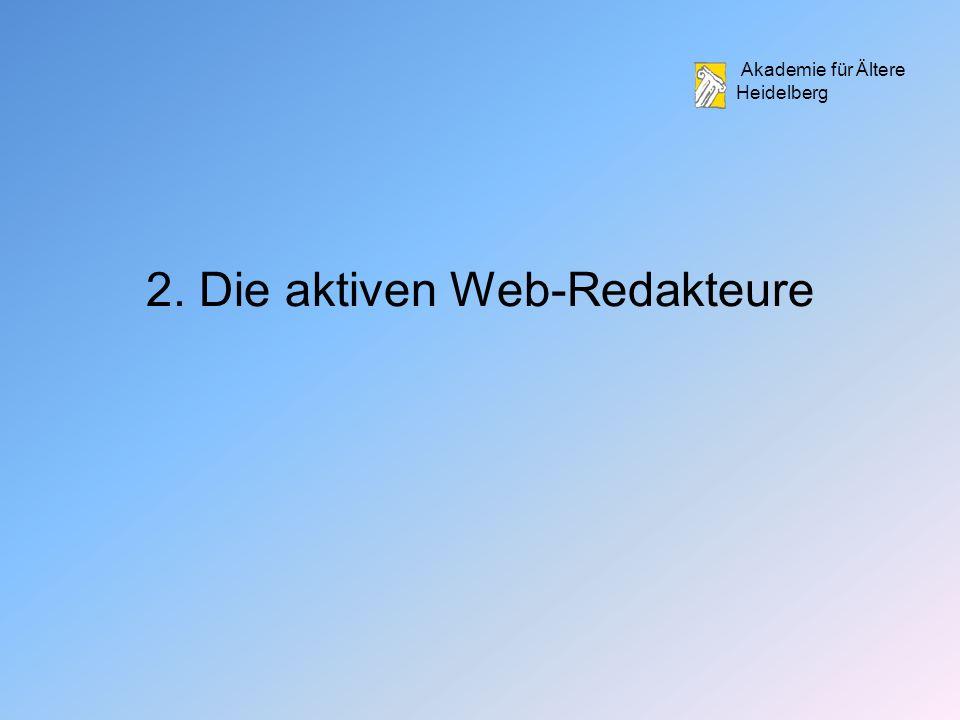Akademie für Ältere Heidelberg 2. Die aktiven Web-Redakteure