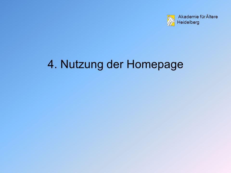 Akademie für Ältere Heidelberg 4. Nutzung der Homepage