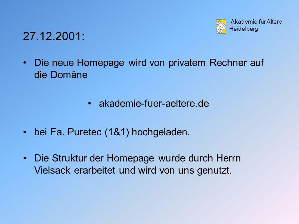 Akademie für Ältere Heidelberg Die neue Homepage wird von privatem Rechner auf die Domäne akademie-fuer-aeltere.de bei Fa.