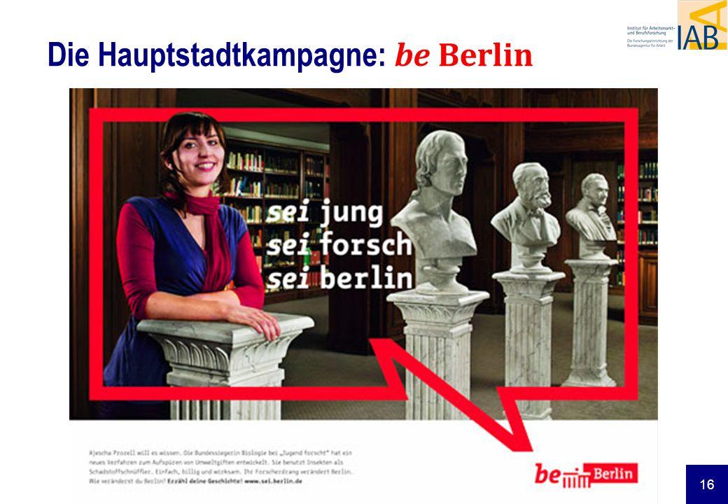 16 Die Hauptstadtkampagne: be Berlin