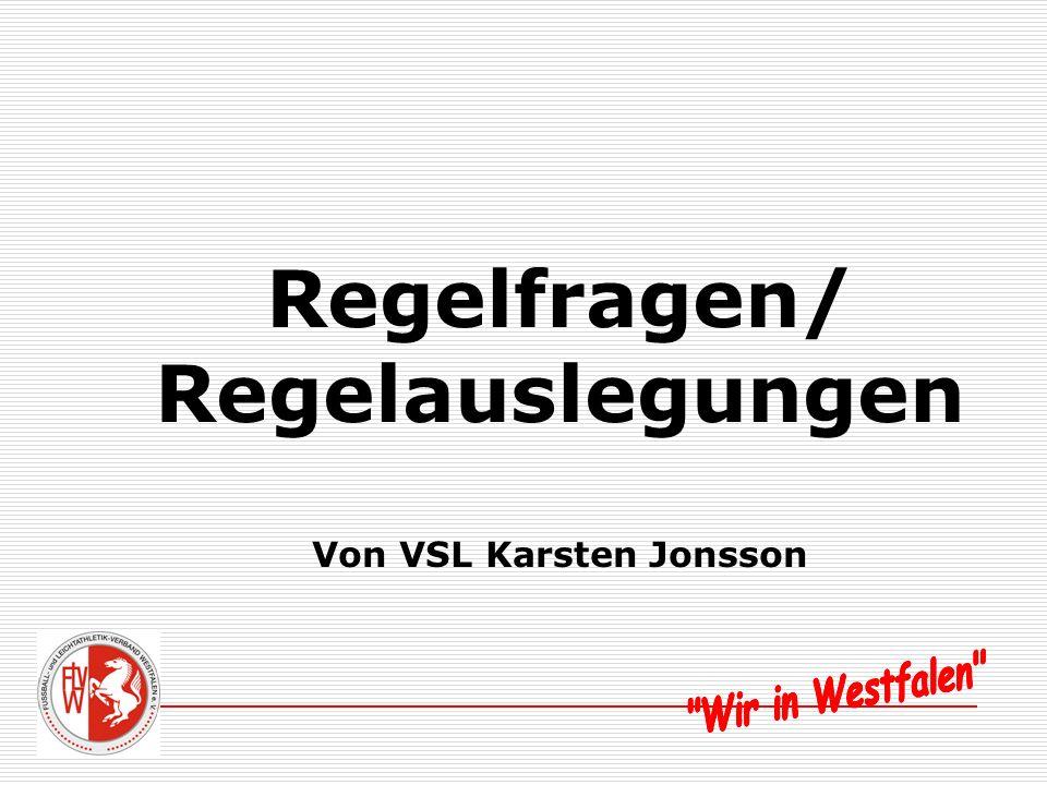 Regelfragen/ Regelauslegungen Von VSL Karsten Jonsson