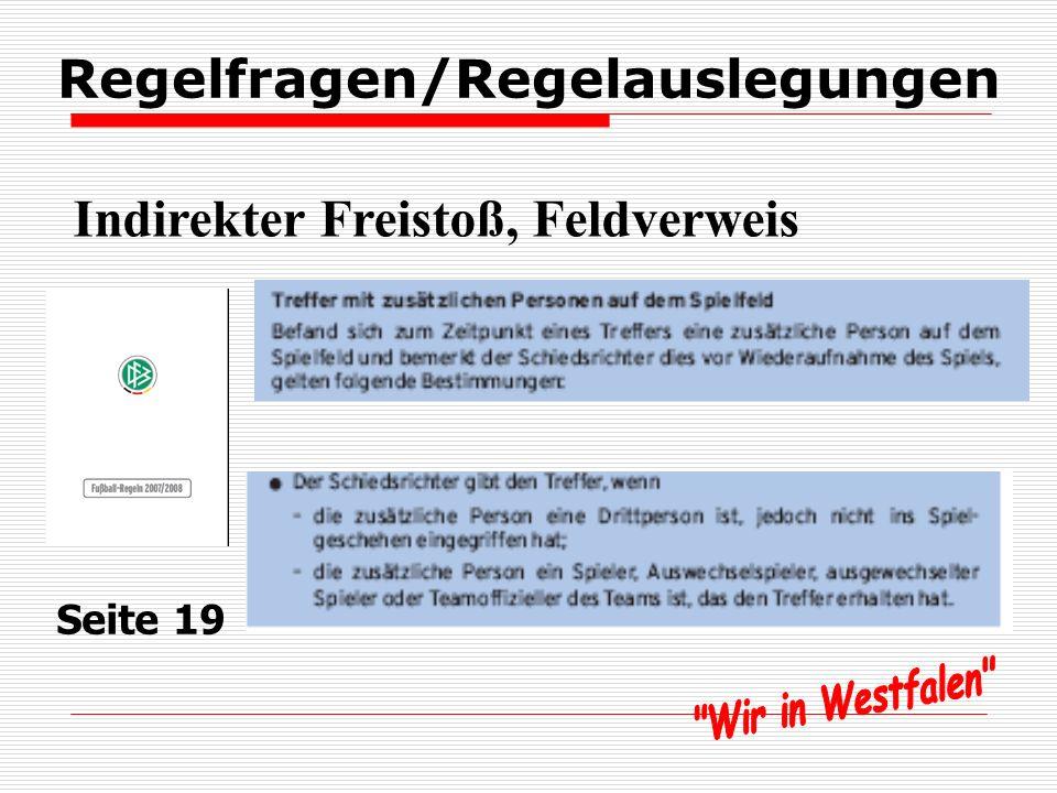 Regelfragen/Regelauslegungen Indirekter Freistoß, Feldverweis Seite 19