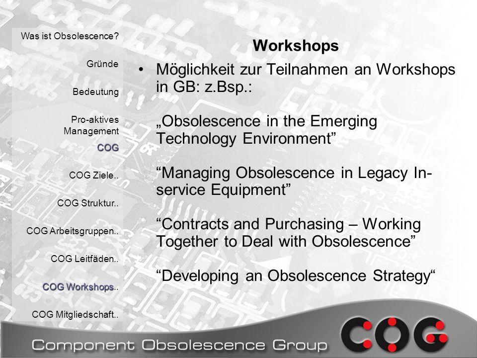 Workshops Was ist Obsolescence. Gründe Bedeutung Pro-aktives Management COG COG Ziele..
