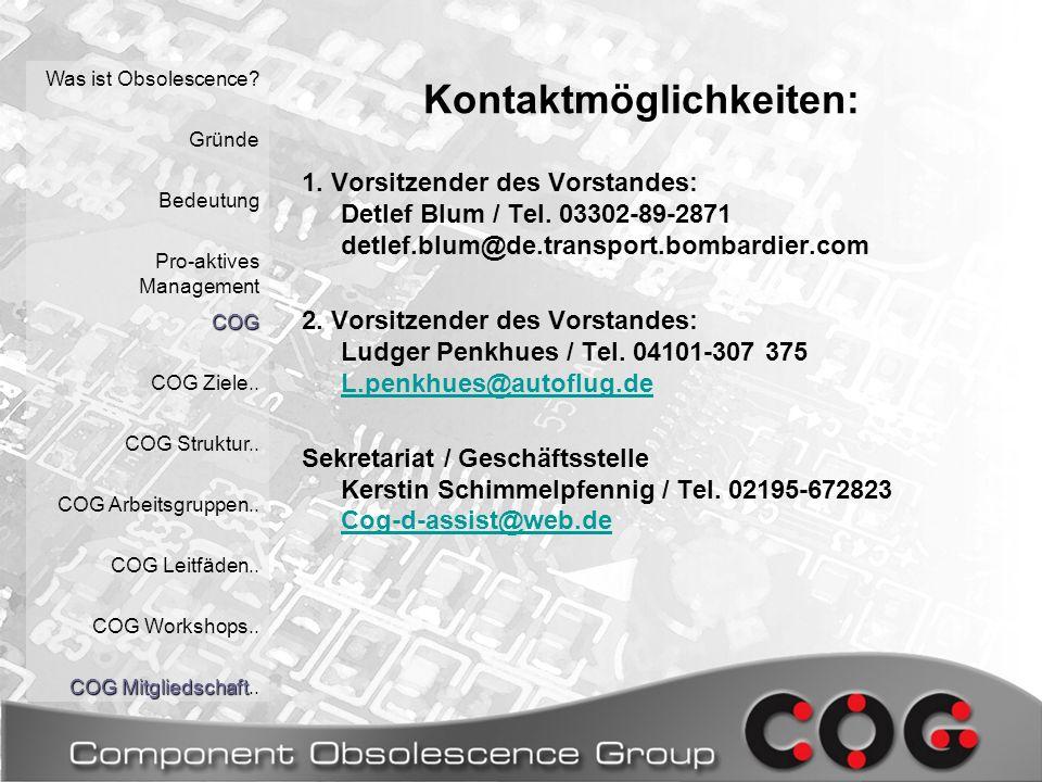 Kontaktmöglichkeiten: Was ist Obsolescence. Gründe Bedeutung Pro-aktives ManagementCOG COG Ziele..