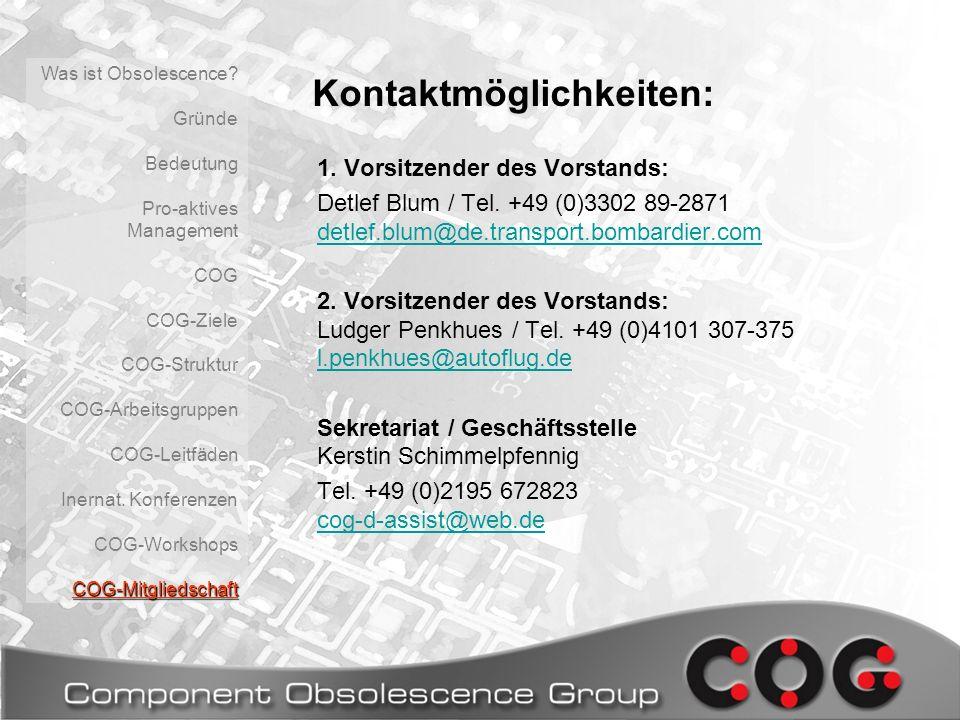 Kontaktmöglichkeiten: 1. Vorsitzender des Vorstands: Detlef Blum / Tel. +49 (0)3302 89-2871 detlef.blum@de.transport.bombardier.com detlef.blum@de.tra