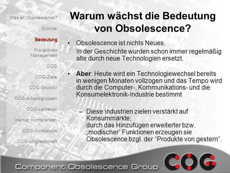 Warum wächst die Bedeutung von Obsolescence? Obsolescence ist nichts Neues. In der Geschichte wurden schon immer regelmäßig alte durch neue Technologi
