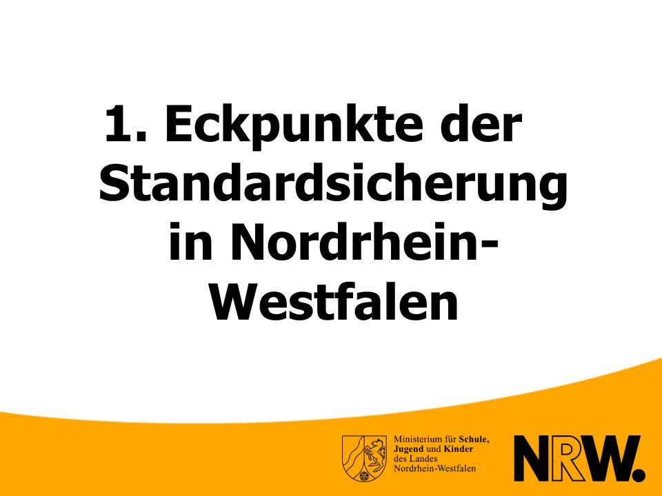 1. Eckpunkte der Standardsicherung in Nordrhein- Westfalen