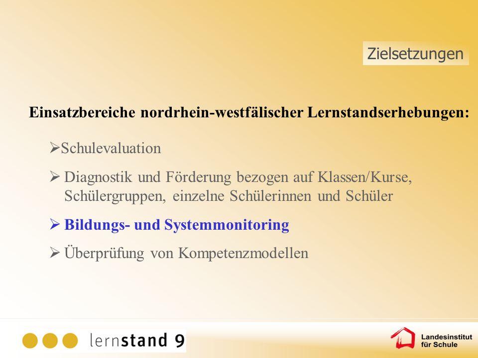 Einsatzbereiche nordrhein-westfälischer Lernstandserhebungen: Schulevaluation Diagnostik und Förderung bezogen auf Klassen/Kurse, Schülergruppen, einz