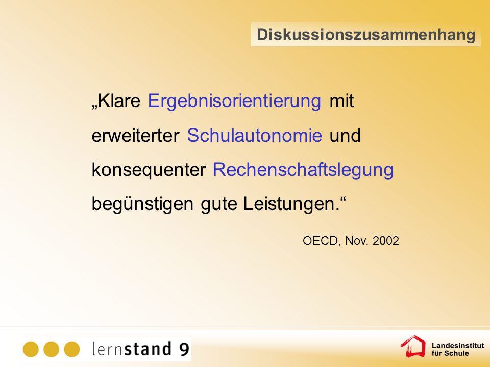 Einsatzbereiche nordrhein-westfälischer Lernstandserhebungen: Schulevaluation Diagnostik bezogen auf Klassen/Kurse, Schülergruppen, einzelne Schülerinnen und Schüler Bildungs- und Systemmonitoring Überprüfung von Kompetenzmodellen Zielsetzungen