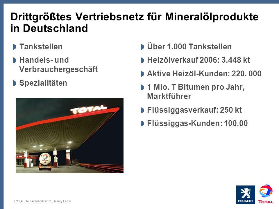 TOTAL Deutschland GmbH, Rémy Legin Drittgrößtes Vertriebsnetz für Mineralölprodukte in Deutschland Tankstellen Handels- und Verbrauchergeschäft Spezia