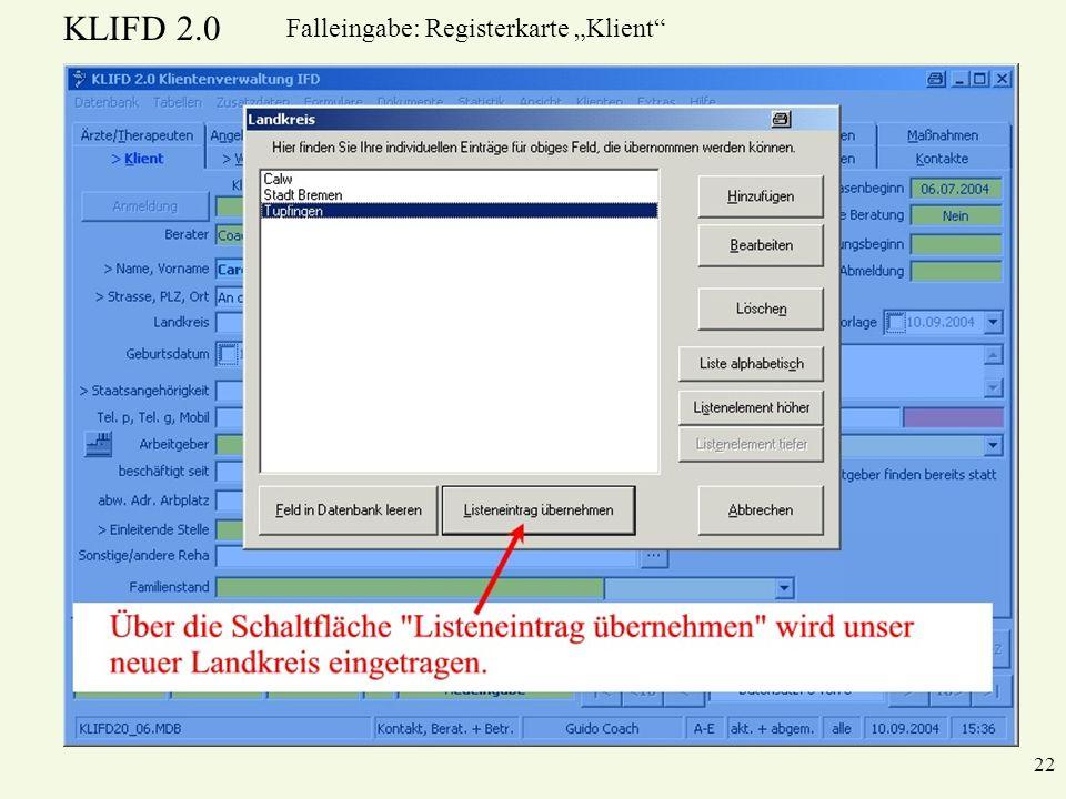 KLIFD 2.0 22 Falleingabe: Registerkarte Klient