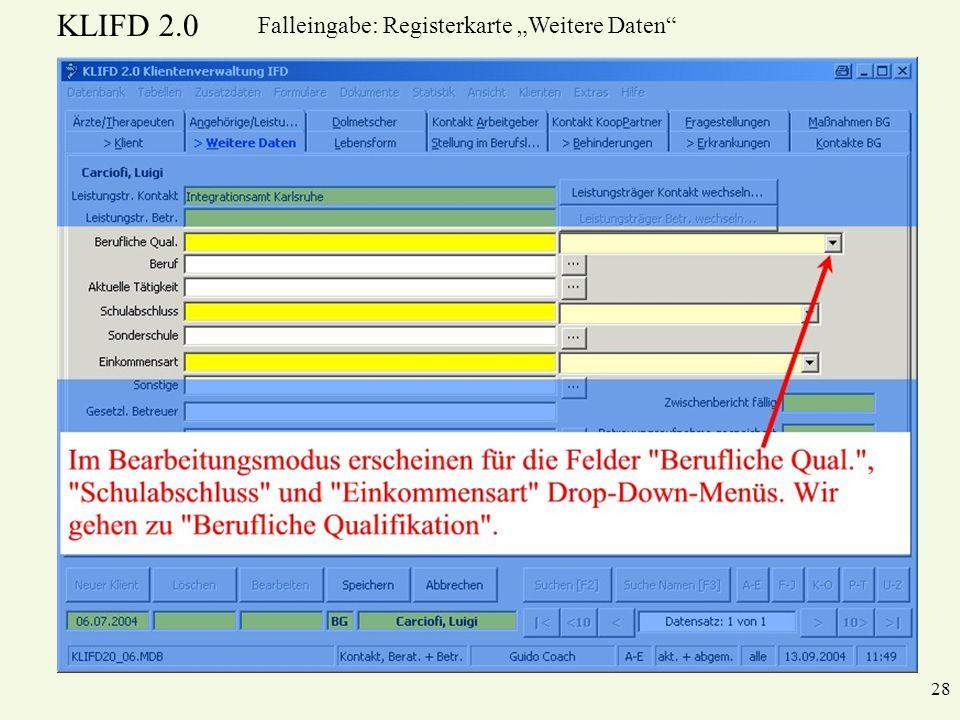 KLIFD 2.0 28 Falleingabe: Registerkarte Weitere Daten