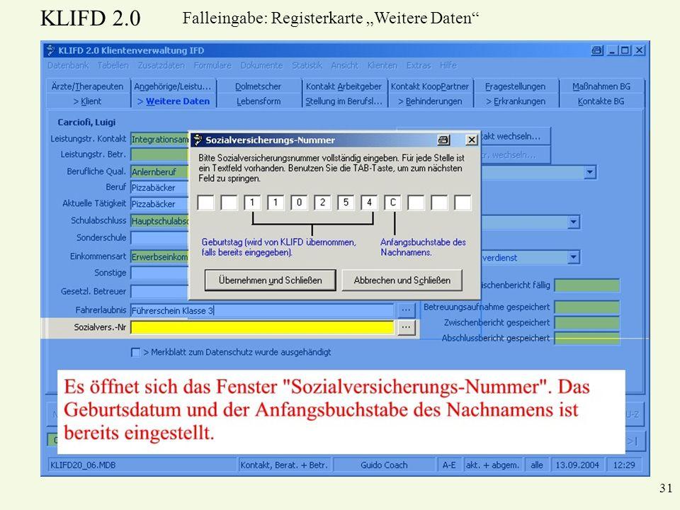 KLIFD 2.0 31 Falleingabe: Registerkarte Weitere Daten