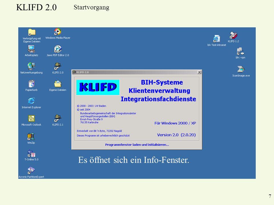 KLIFD 2.0 7 Startvorgang Es öffnet sich ein Info-Fenster.
