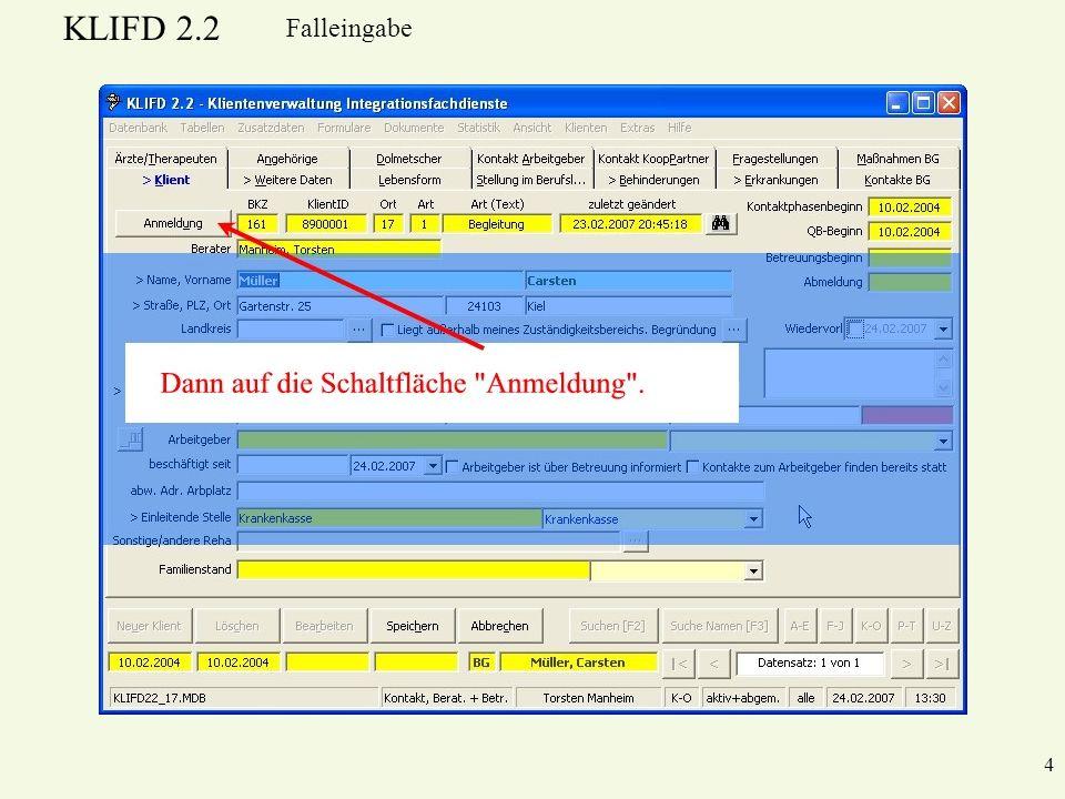 KLIFD 2.2 15 Falleingabe KLIFD speichert automatisch im richtigen Ordner.
