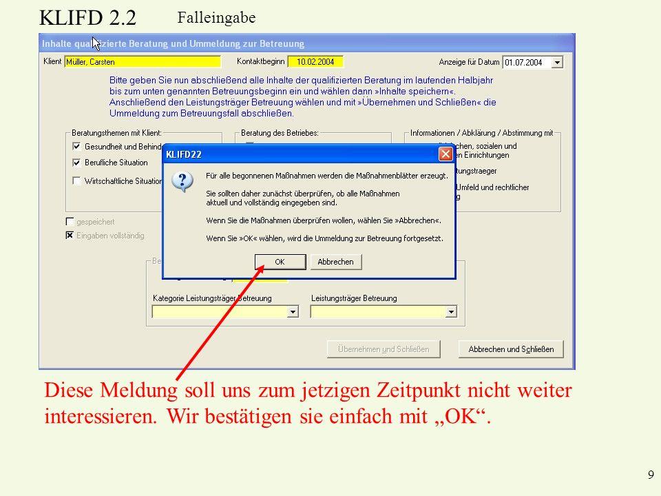 KLIFD 2.2 10 Falleingabe Jetzt wird es wieder wichtig.