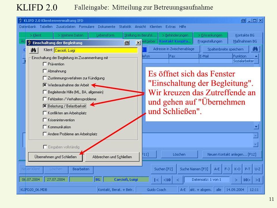 KLIFD 2.0 11 Falleingabe: Mitteilung zur Betreuungsaufnahme