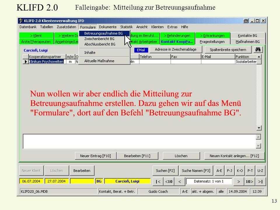 KLIFD 2.0 13 Falleingabe: Mitteilung zur Betreuungsaufnahme
