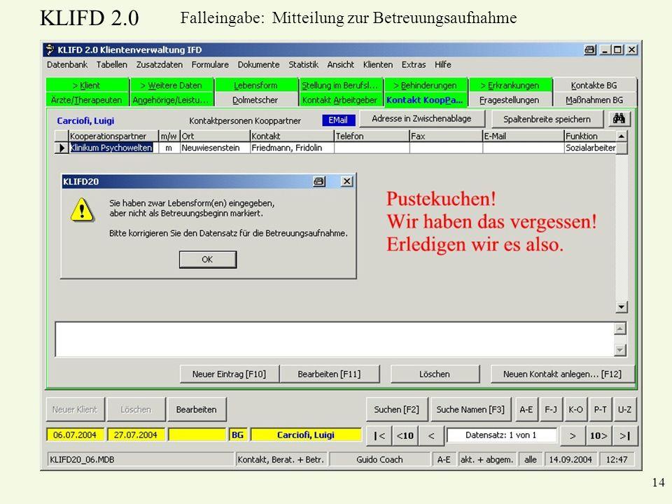 KLIFD 2.0 14 Falleingabe: Mitteilung zur Betreuungsaufnahme