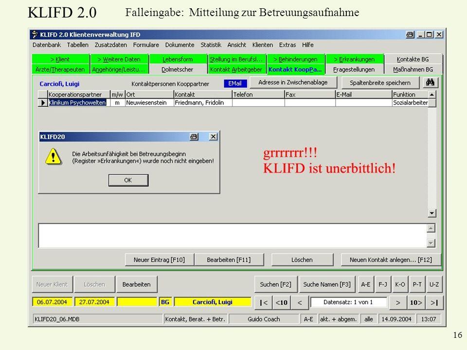 KLIFD 2.0 16 Falleingabe: Mitteilung zur Betreuungsaufnahme