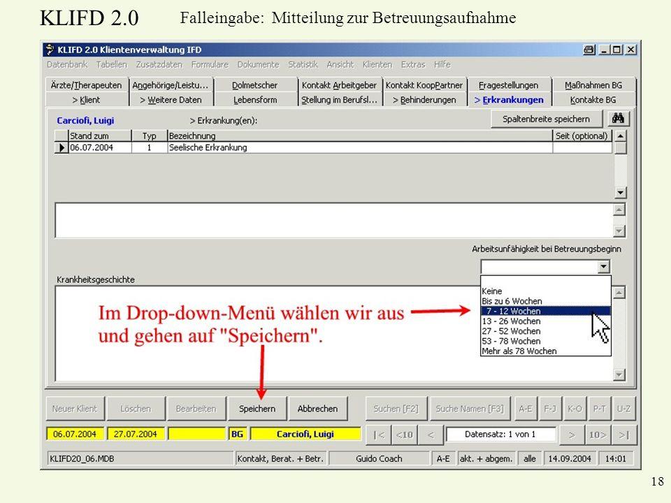 KLIFD 2.0 18 Falleingabe: Mitteilung zur Betreuungsaufnahme