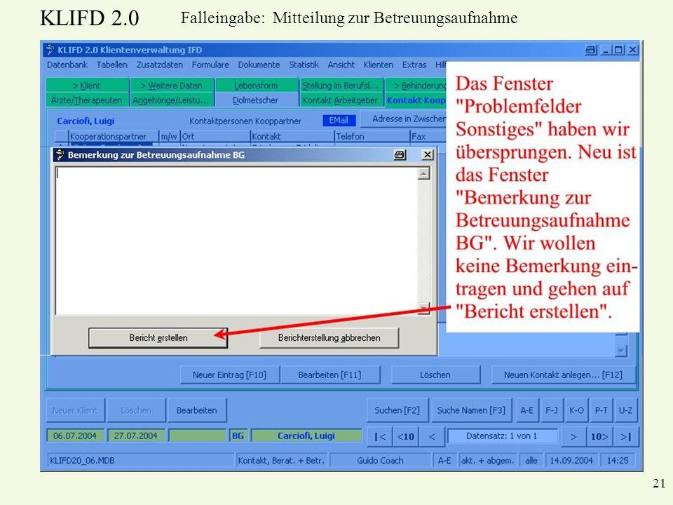 KLIFD 2.0 21 Falleingabe: Mitteilung zur Betreuungsaufnahme