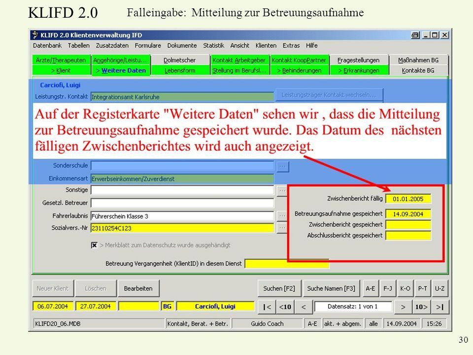 KLIFD 2.0 30 Falleingabe: Mitteilung zur Betreuungsaufnahme