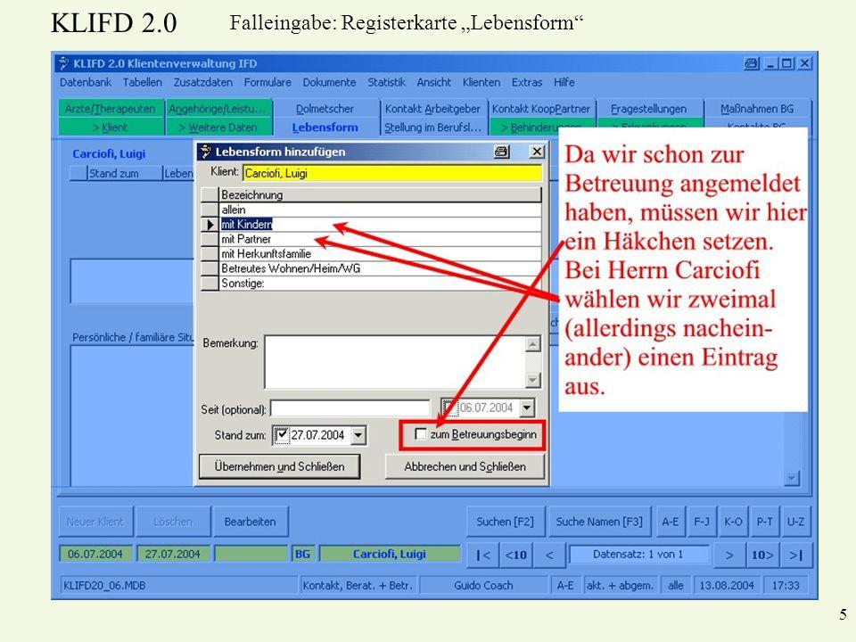 KLIFD 2.0 26 Falleingabe: Mitteilung zur Betreuungsaufnahme Speichern müssen wir aber unbedingt.