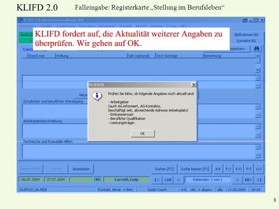 KLIFD 2.0 8 Falleingabe: Registerkarte Stellung im Berufsleben