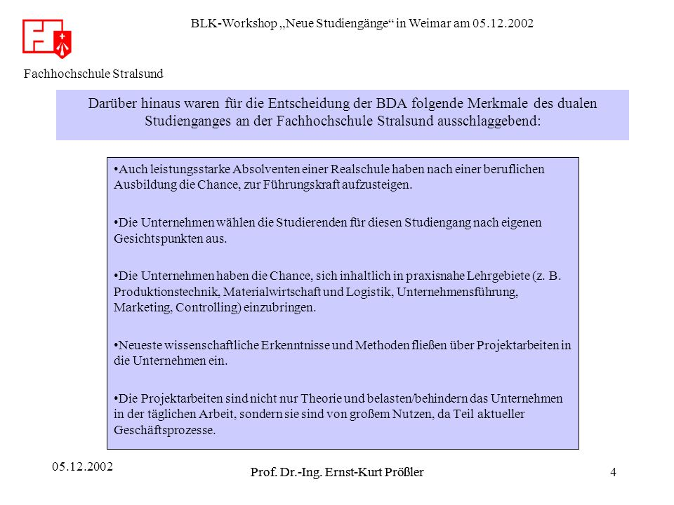 BLK-Workshop Neue Studiengänge in Weimar am 05.12.2002 Prof.