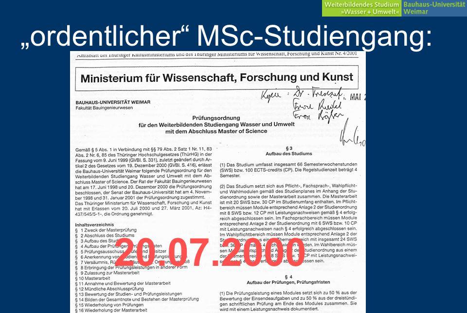 ordentlicher MSc-Studiengang: 20.07.2000