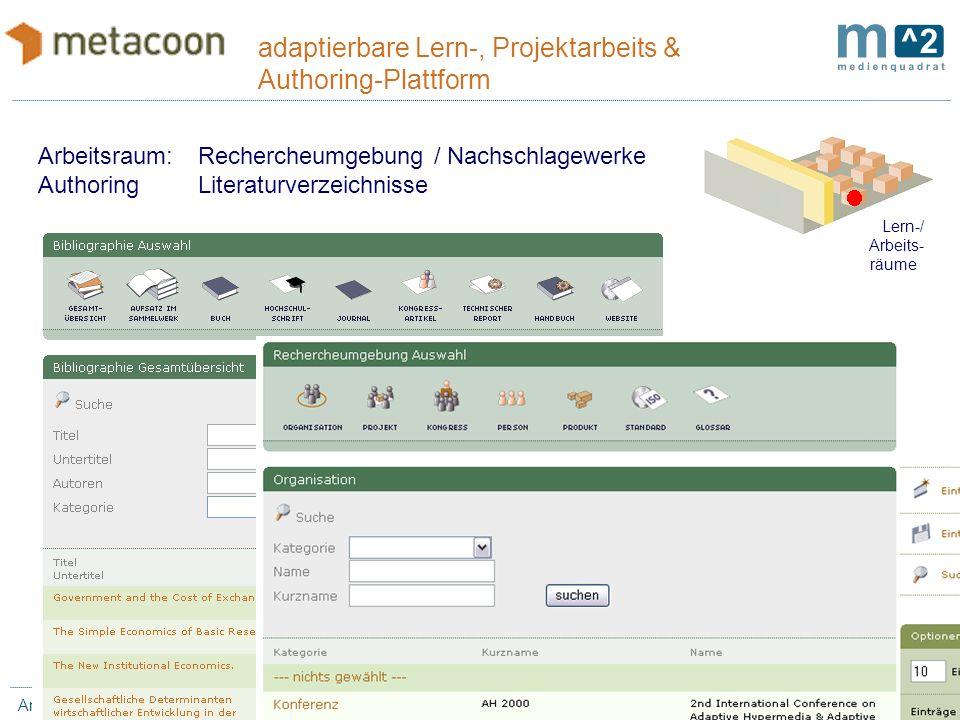 23 / 11 Annett Zobel / Matthias.Hupfer Bauhaus-Universität Weimar adaptierbare Lern-, Projektarbeits & Authoring-Plattform Produktions-Koordination Ge