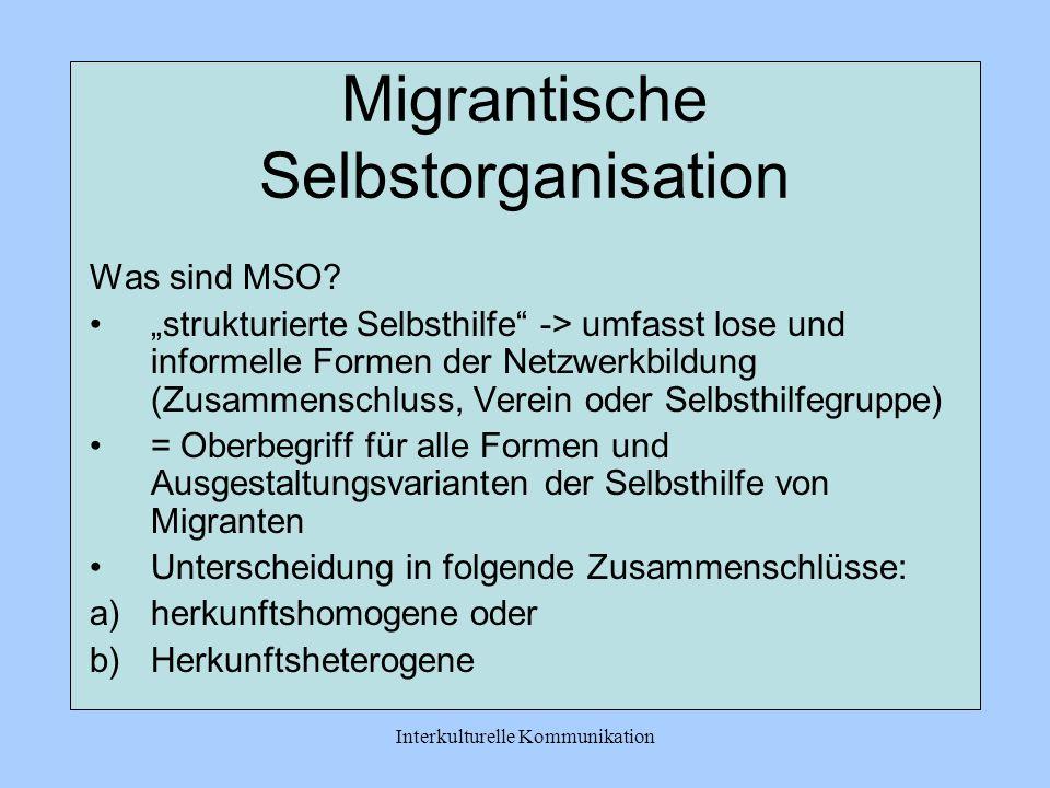Interkulturelle Kommunikation Migrantische Selbstorganisation Was sind MSO.