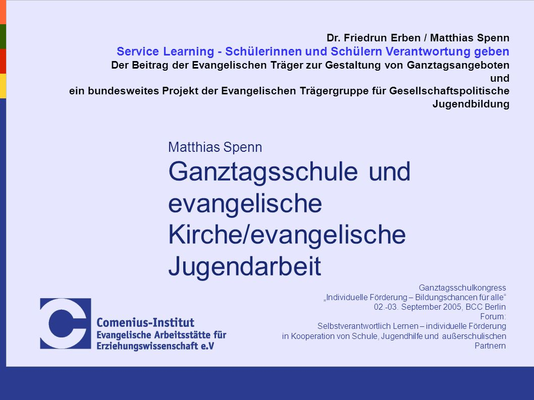 Matthias Spenn *** Comenius-Institut Münster www.comenius.de * spenn@comenius.de Ganztagsschulkongress Individuelle Förderung – Bildungschancen für alle 02.-03.