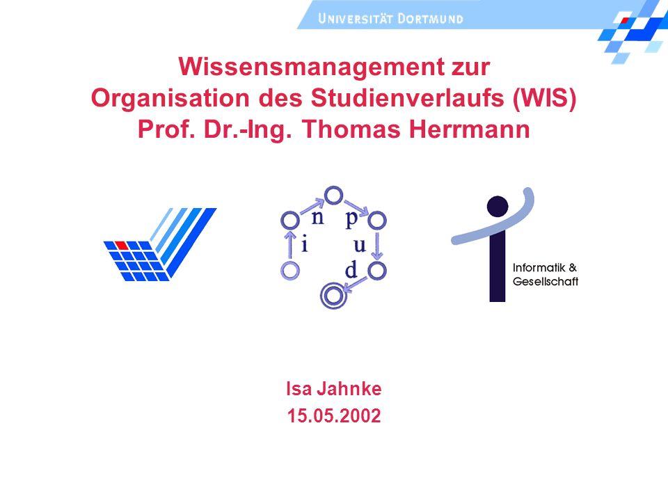 Wissensmanagement zur Organisation des Studienverlaufs (WIS) Prof.