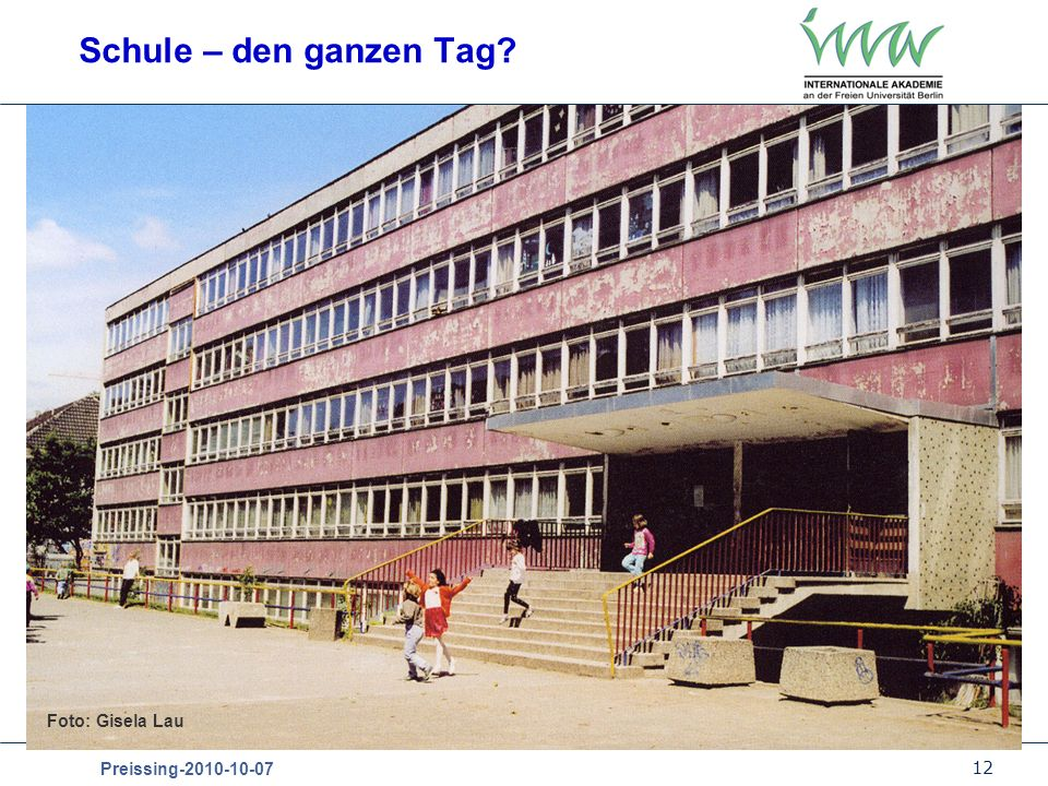 12 Preissing-2010-10-07 Schule – den ganzen Tag? Foto: Gisela Lau