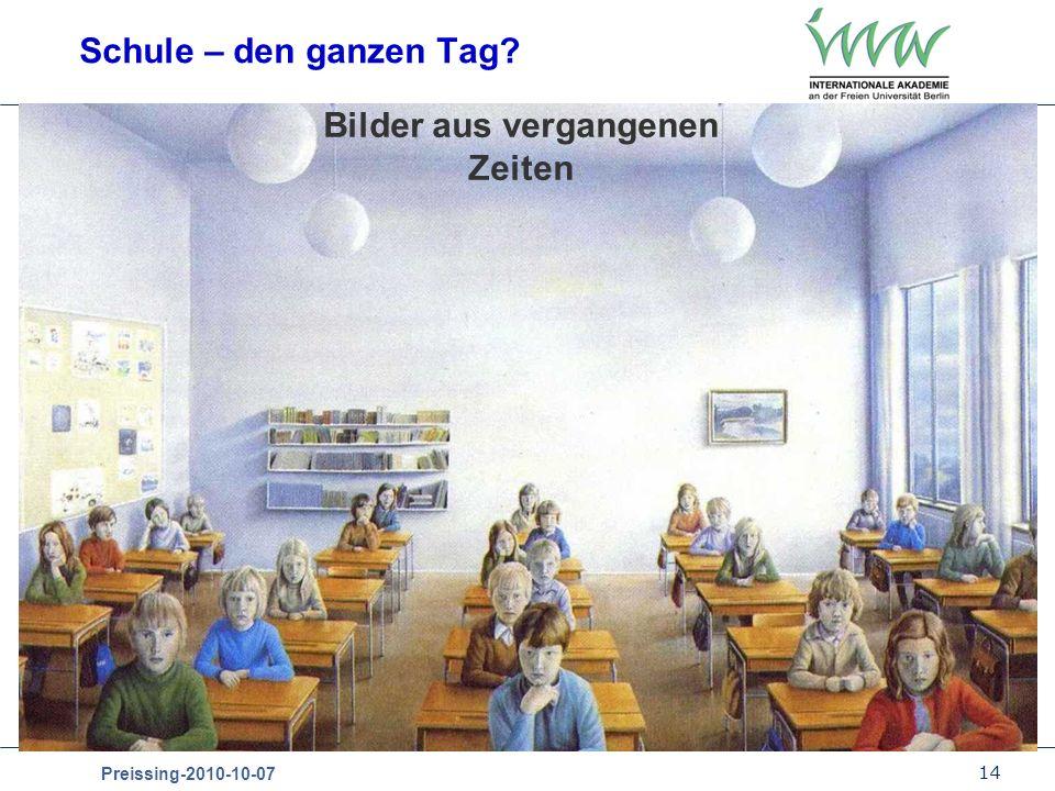 14 Preissing-2010-10-07 Schule – den ganzen Tag? Bilder aus vergangenen Zeiten