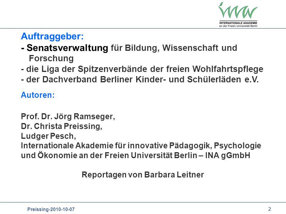 2 Preissing-2010-10-07 Autoren: Prof. Dr. Jörg Ramseger, Dr. Christa Preissing, Ludger Pesch, Internationale Akademie für innovative Pädagogik, Psycho