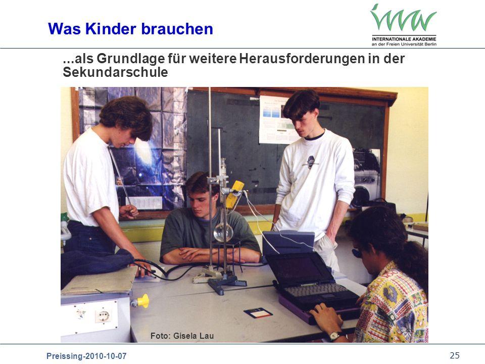 25 Preissing-2010-10-07...als Grundlage für weitere Herausforderungen in der Sekundarschule Was Kinder brauchen Foto: Gisela Lau