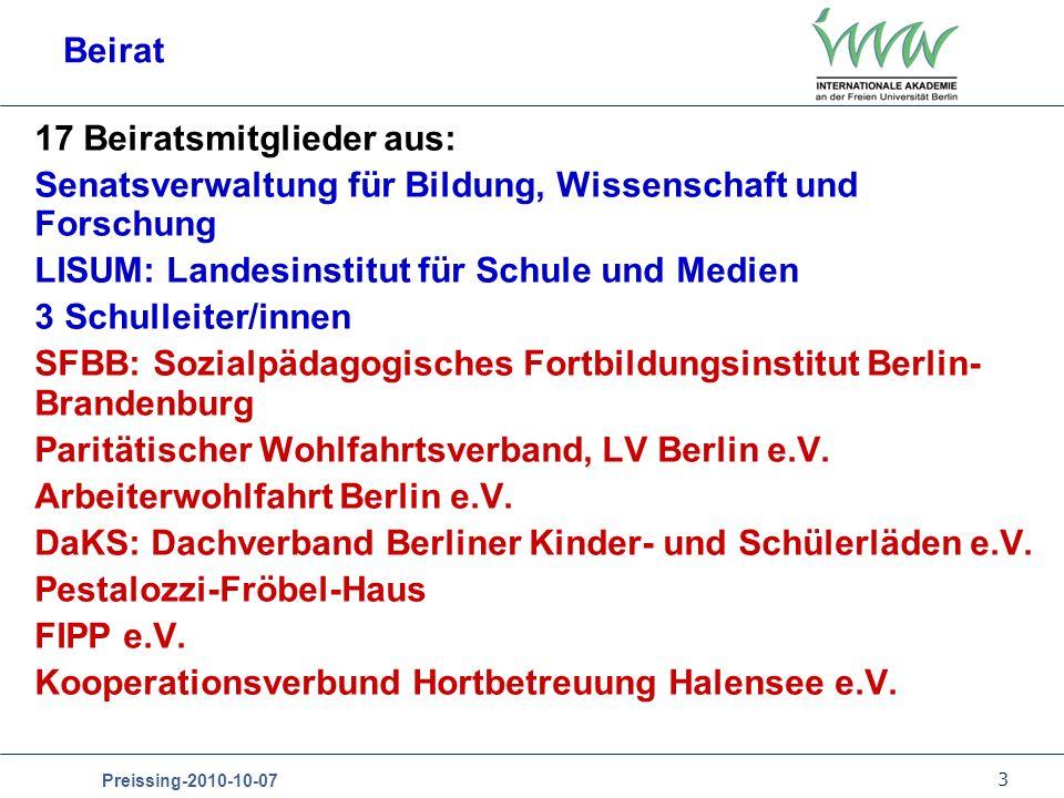 3 Preissing-2010-10-07 Beirat 17 Beiratsmitglieder aus: Senatsverwaltung für Bildung, Wissenschaft und Forschung LISUM: Landesinstitut für Schule und